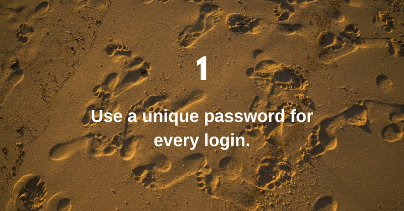 Use a unique password for every login