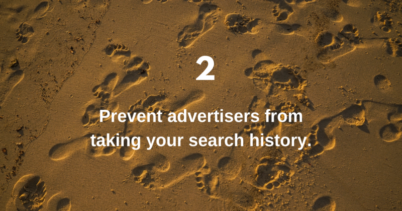 Prevent advertisers from taking your search history