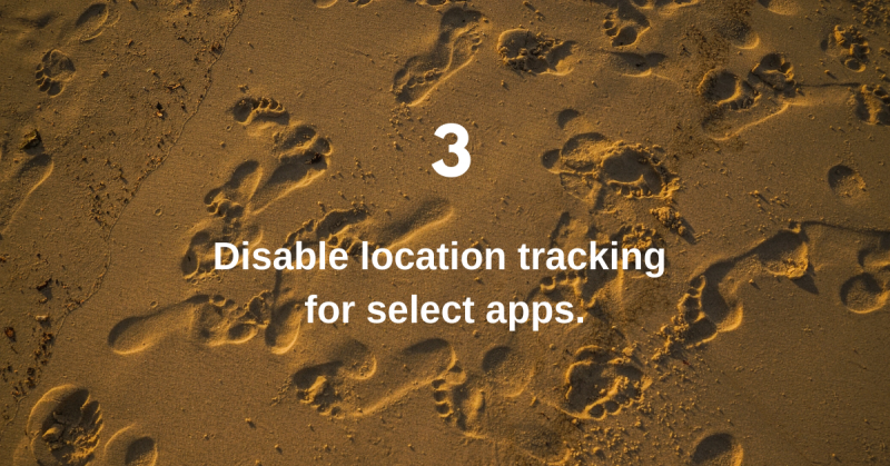 Disable location tracking for select apps